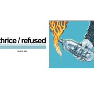 Refused & Thrice